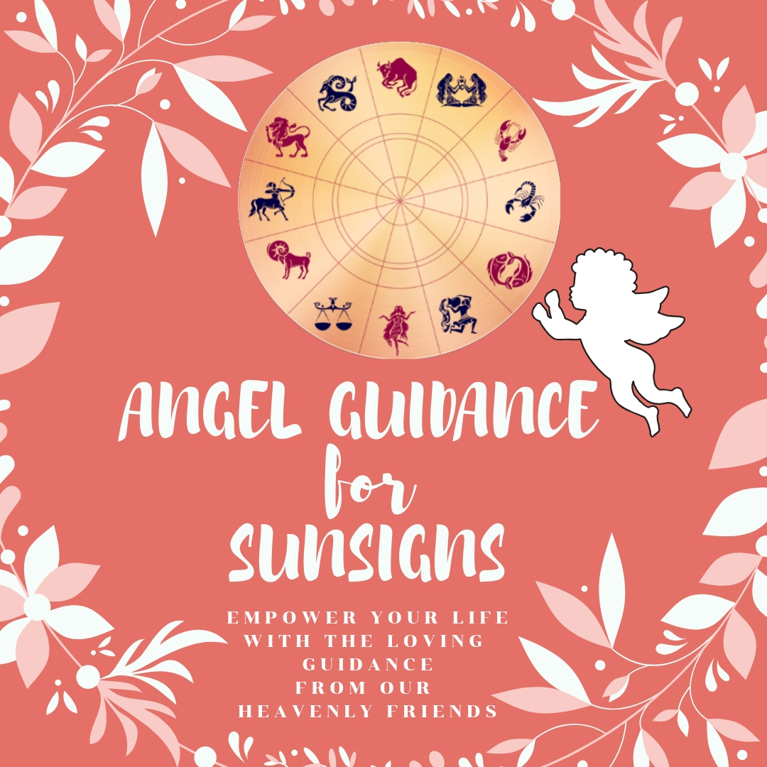 Angel Sunsigns Messages FEB 2019
